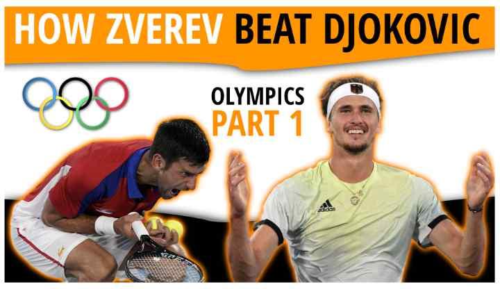How Alexander Zverev Beat Novak Djokovic Olympics 2020